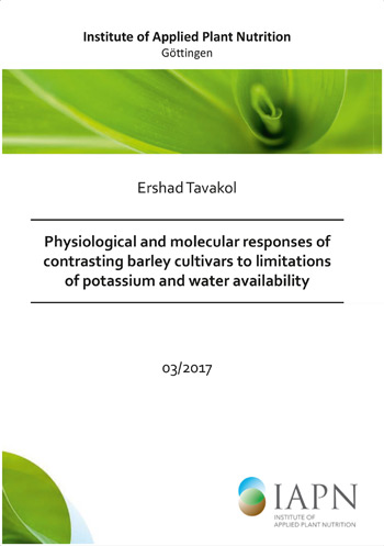 Cover of the dissertation of Ershad Tavakol: Physiological and molecular responses of contrasting barley cultivars to limitations of potassium and water availability